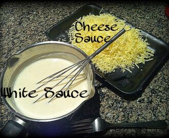 White Sauce/ Cheese Sauce