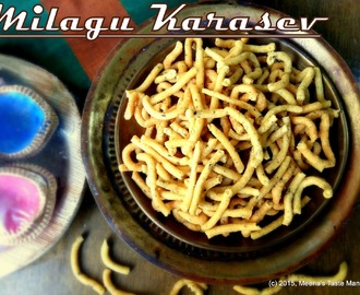 Milagu Karasev - a crunchy Tea Time Snack, flavoured with Black Pepper! Diwali Special!