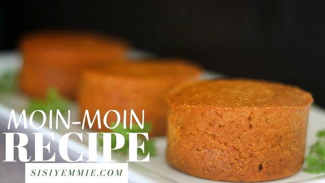 QUICK MOIN-MOIN RECIPE WITH BEANS FLOUR!