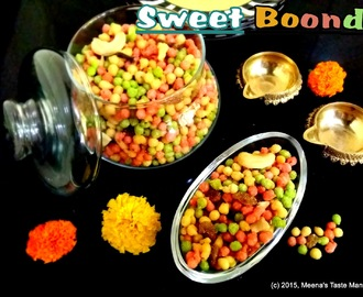 Sweet Boondi - an easy to make Diwali Special Sweet!