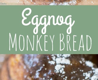 Eggnog Monkey Bread Recipe