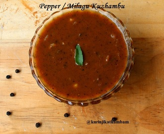 Milagu Kuzhambu / Pepper Kuzhambu for Cold
