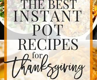 The Best Instant Pot Recipes for Thanksgiving