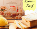 Butter Celebtrates : Lemony Lemon Loaf and a Giveaway