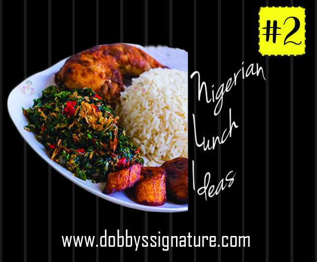Nigerian Lunch Meal Ideas: Lunch Menu 2