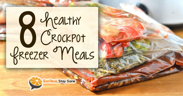 8 Make-Ahead Healthy Crock Pot Freezer Meals