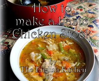 Basic Chicken Stock &Chicken Noodle Soup