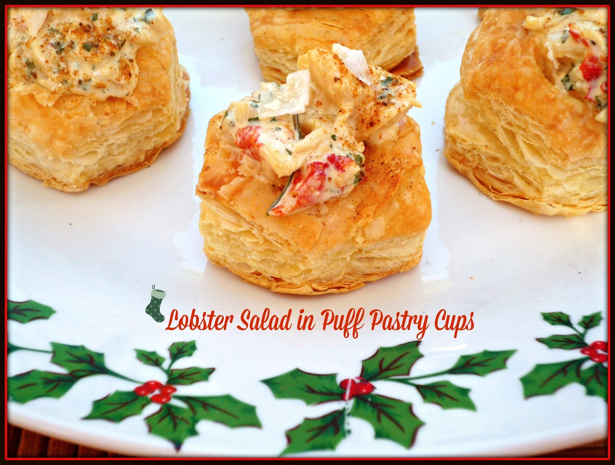 Last Minute Holiday Recipes #SundaySupper...Featuring Lobster Salad in Puff Pastry Cups #NoStressEntertaining #EasyElegance
