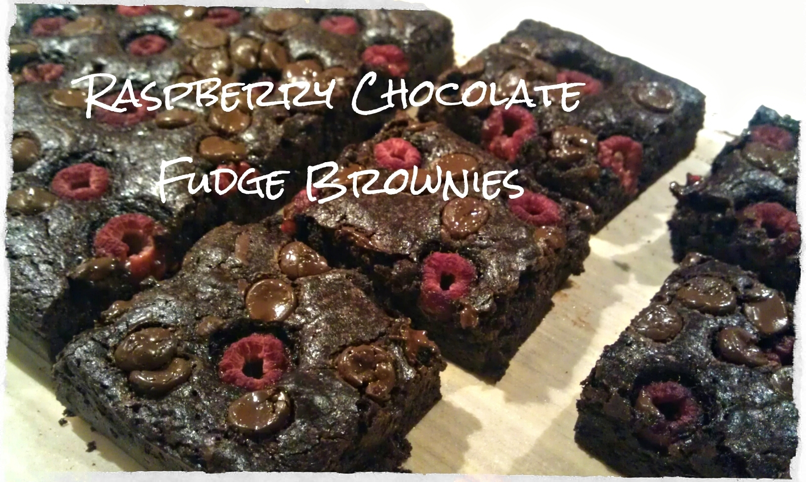 Raspberry Chocolate Fudge Brownies …