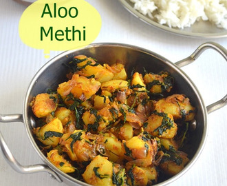 ALOO METHI CURRY RECIPE|ALOO METHI SABZI