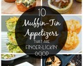 10 Muffin-Tin Appetizers That Are Finger-Lickin' Good