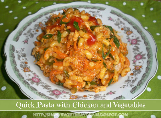 Quick Pasta with Chicken and Vegetables