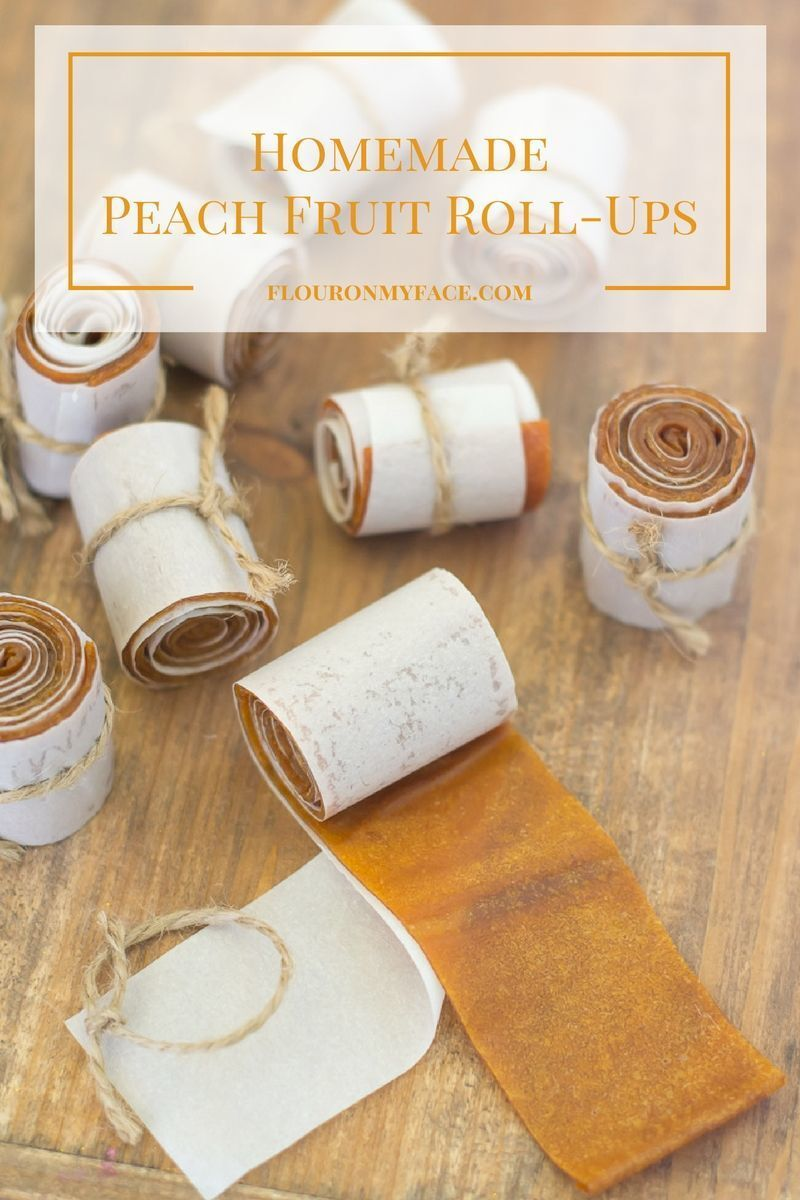How To Make Peach Fruit Roll-Ups