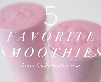 Monthly Recap: My 5 Favorite Smoothies With Recipes