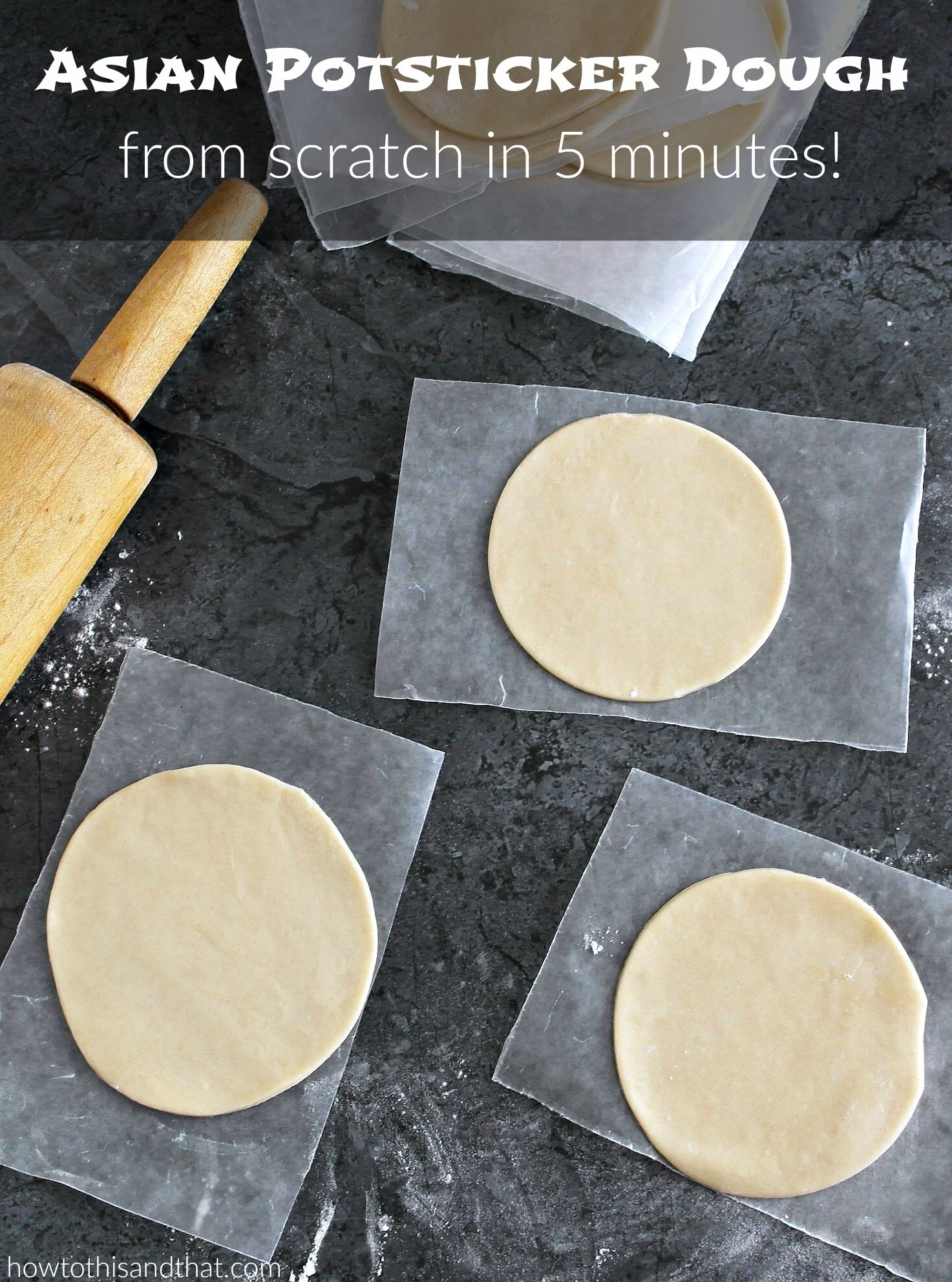 How To Make Amazing Asian Potsticker Dough in 5 Minutes