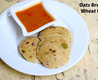 Oats Broken Wheat Idlis ~ Diabetic Friendly