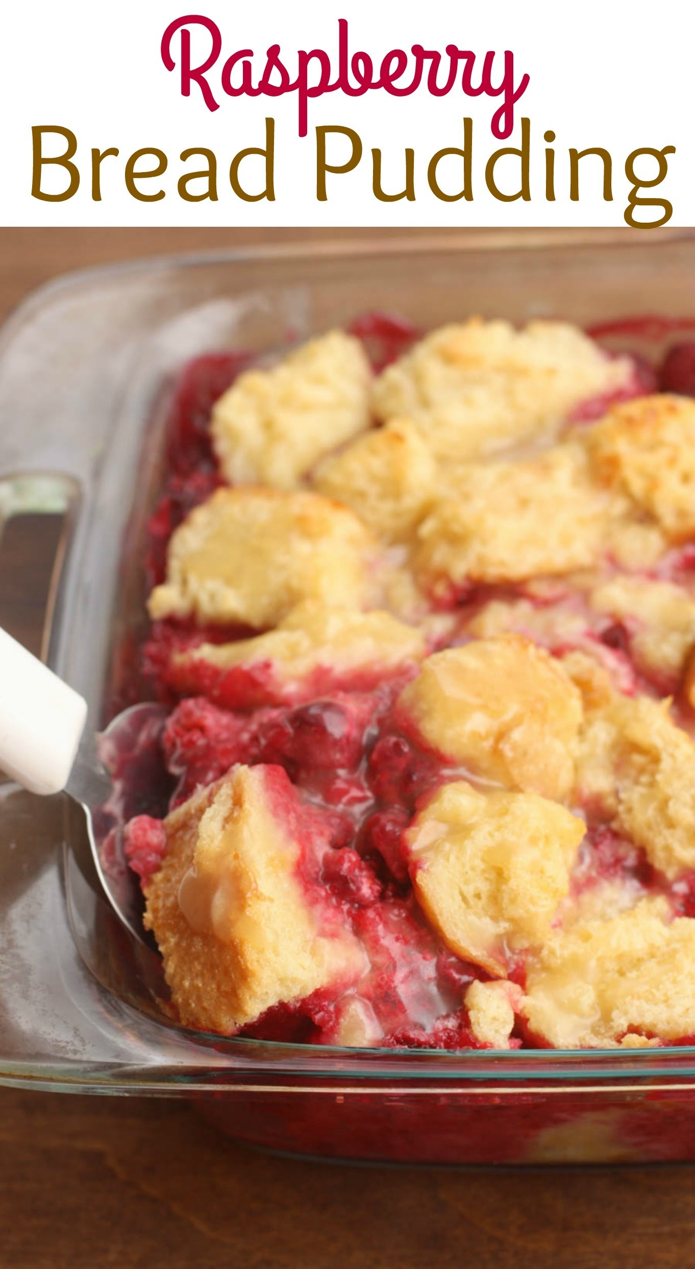 Raspberry Bread Pudding with Vanilla Cream Sauce