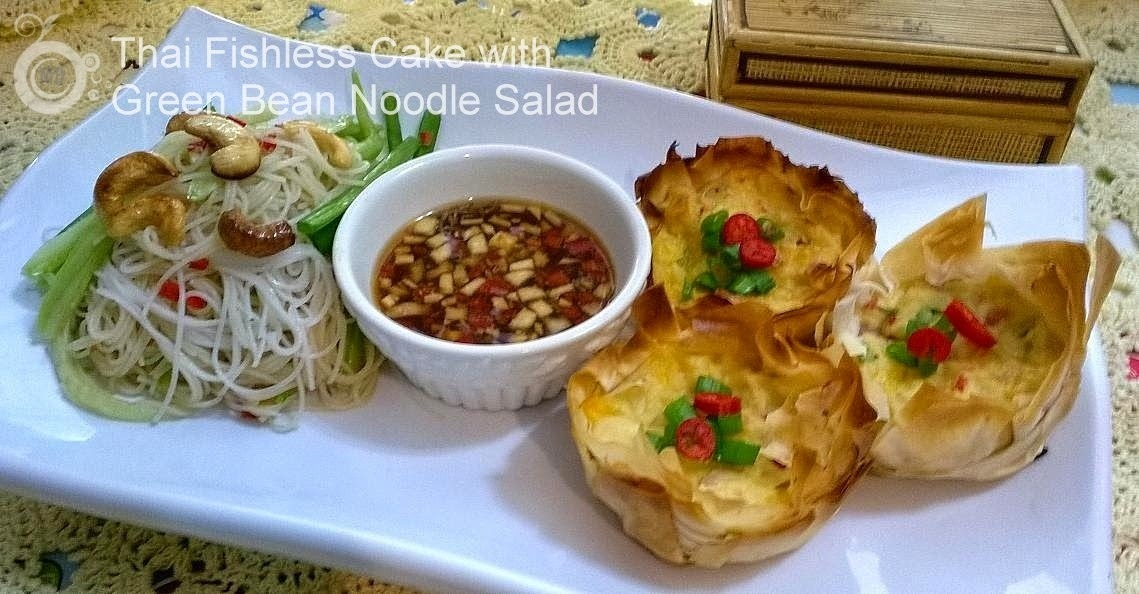 Thai Fish Less Cakes with Green Bean Rice Noodle Salad
