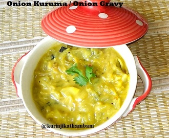 Onion Kuruma / Onion Gravy | side dish for chapathi