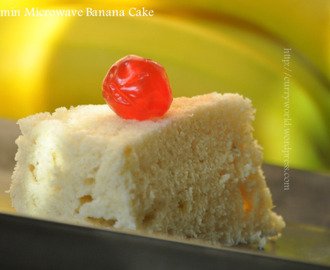 2 1/2 minute Banana Cake in Microwave !!!