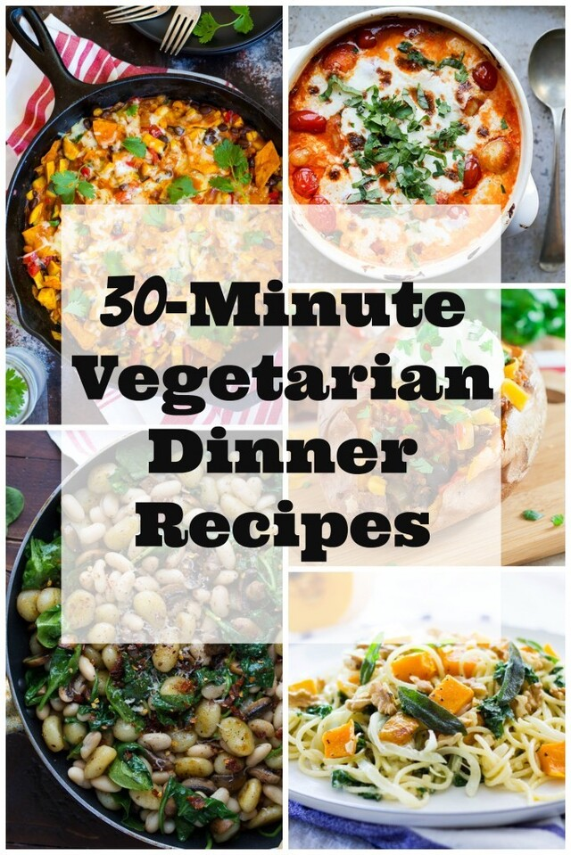 30-Minute Vegetarian Dinner Recipes