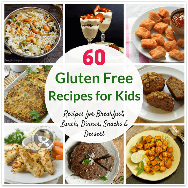 60 Healthy Gluten Free Recipes for Kids