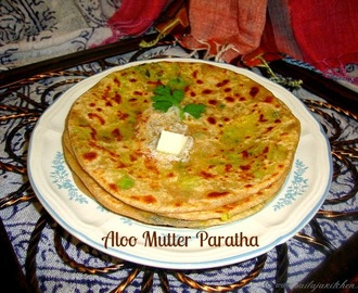 Aloo Mutter Paratha / Matar Aloo Paratha / Indian Bread with Peas Potato Stuffing