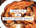 Apple Pie with Sweet Potato Crust (Paleo, Grain-Free, Gluten-Free, Nut-Free)