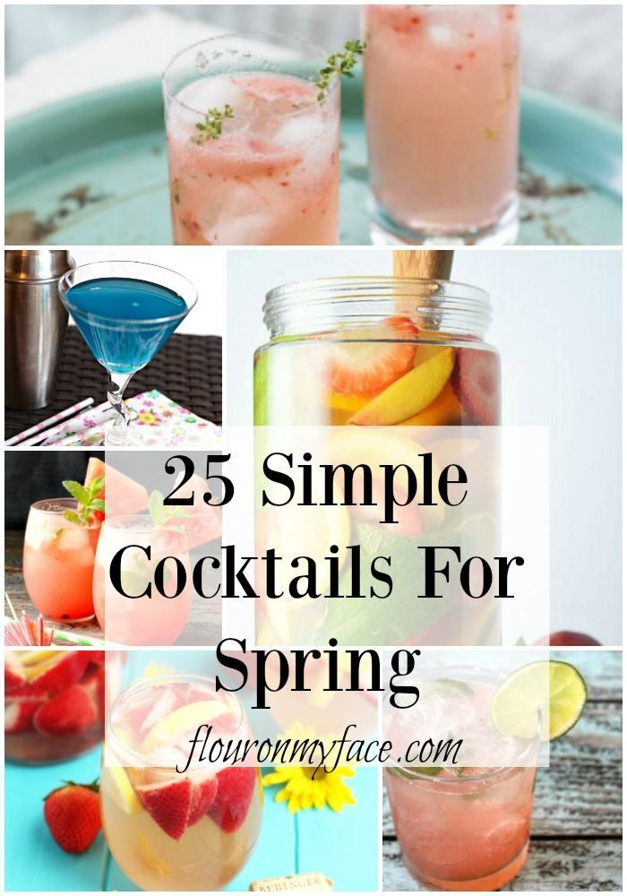 25 Simple Spring Cocktails
