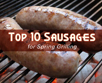 Recipe: Top 10 Sausages for Spring Grilling