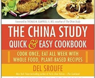 Cookbook Review: The China Study Quick & Easy Cookbook by Del Sroufe