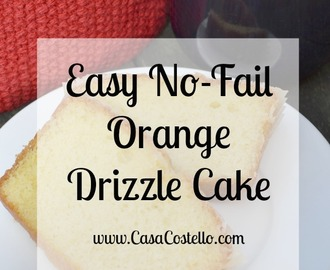 Easy No-Fail Orange Drizzle Cake #BakeoftheWeek