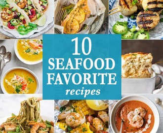 10 Seafood Favorite Recipes