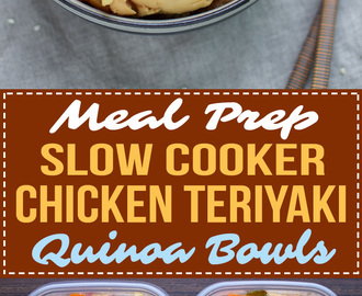 Meal Prep Slow Cooker Chicken Teriyaki Quinoa Bowls