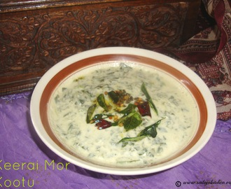 Keerai Mor Kootu / Mor Kootu Recipe / Mor Keerai / More Kootu Recipe / Spinach in Yogurt Sauce