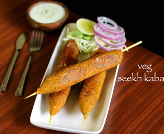 seekh kabab recipe | veg seekh kabab recipe | vegetable seekh kabab