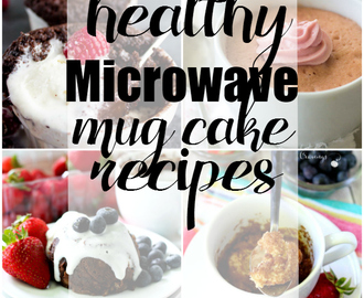 10 Healthy Microwave Mug Cake Recipes