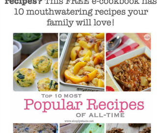 Top 10 Most Popular Recipes Free E-Cookbook