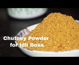 Chutney powder for idly, dosa, rice all Breakfast