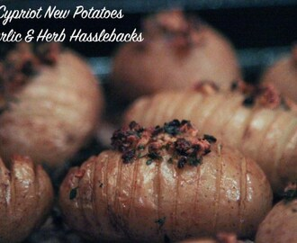 Cypriot New Potatoes – Garlic Herb Hasslebacks