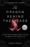 The Dragon Behind the Glass