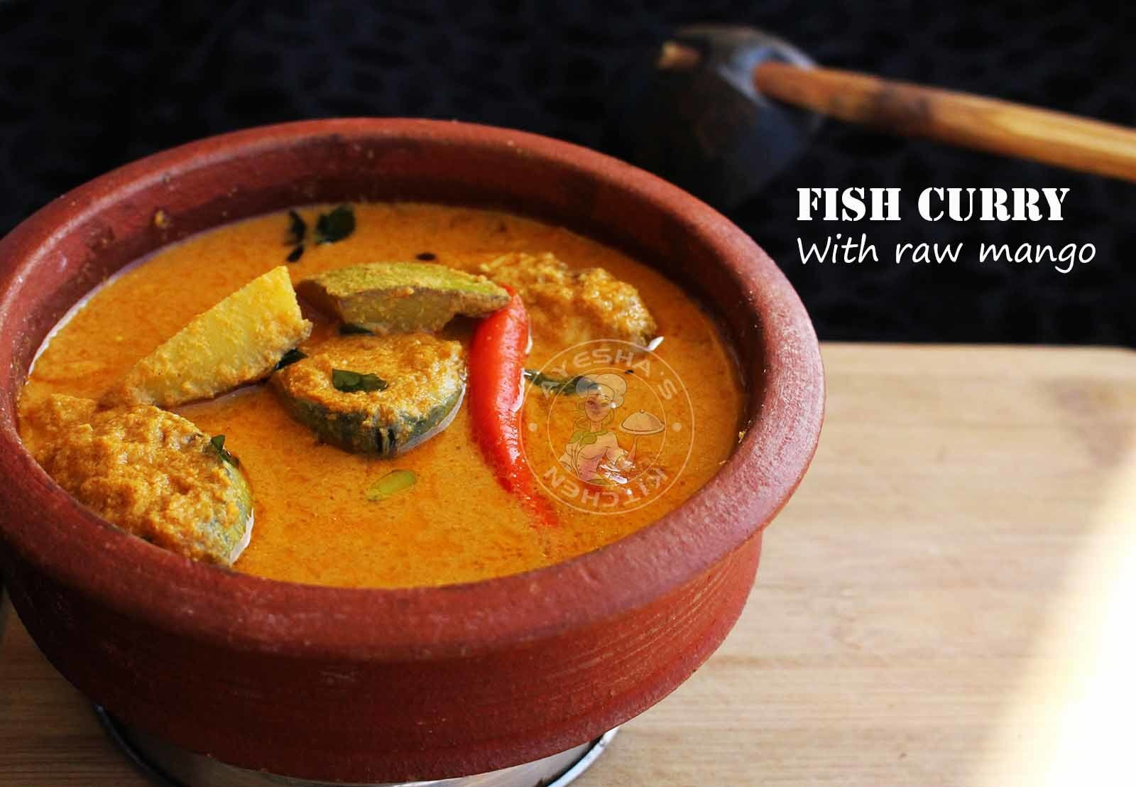 KERALA STYLE RAW MANGO FISH CURRY - FISH CURRY RECIPES