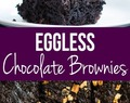 Homemade Eggless Chocolate Brownies