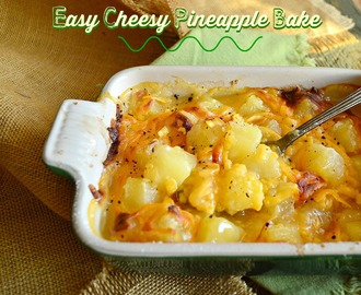 Easy Cheesy Pineapple Bake #SundaySupper