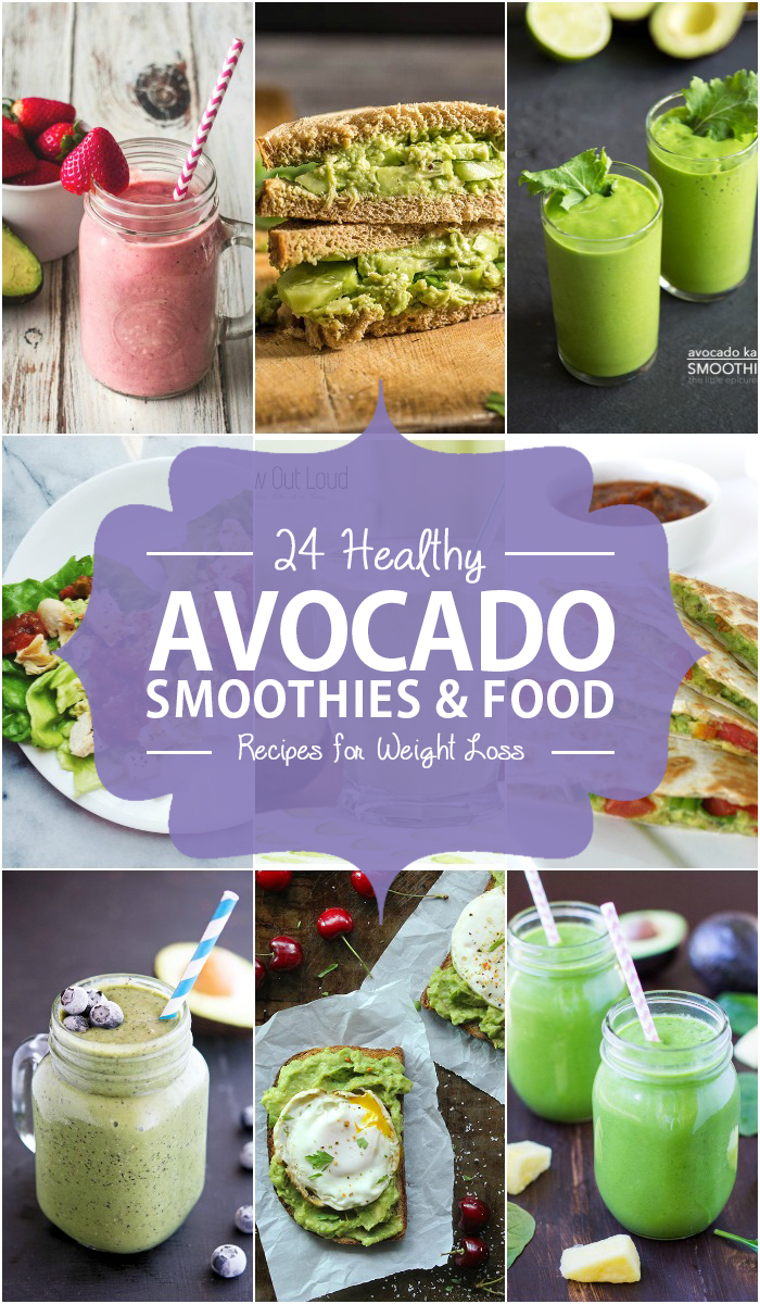 24 Healthy Avocado Smoothies and Food Recipes for Weight Loss