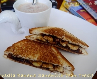 Nutella Banana Sandwich (Pan Toasted)