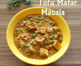Tofu matar masala recipe – How to make tofu and peas curry recipe – healthy recipes