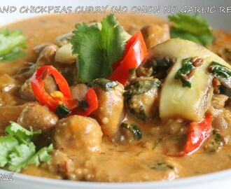 MUSHROOM AND CHICKPEAS CURRY(NO ONION NO GARLIC RECIPE)