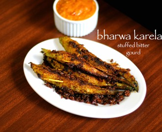 bharwa karela recipe | stuffed karela recipe | stuffed bitter gourd recipe