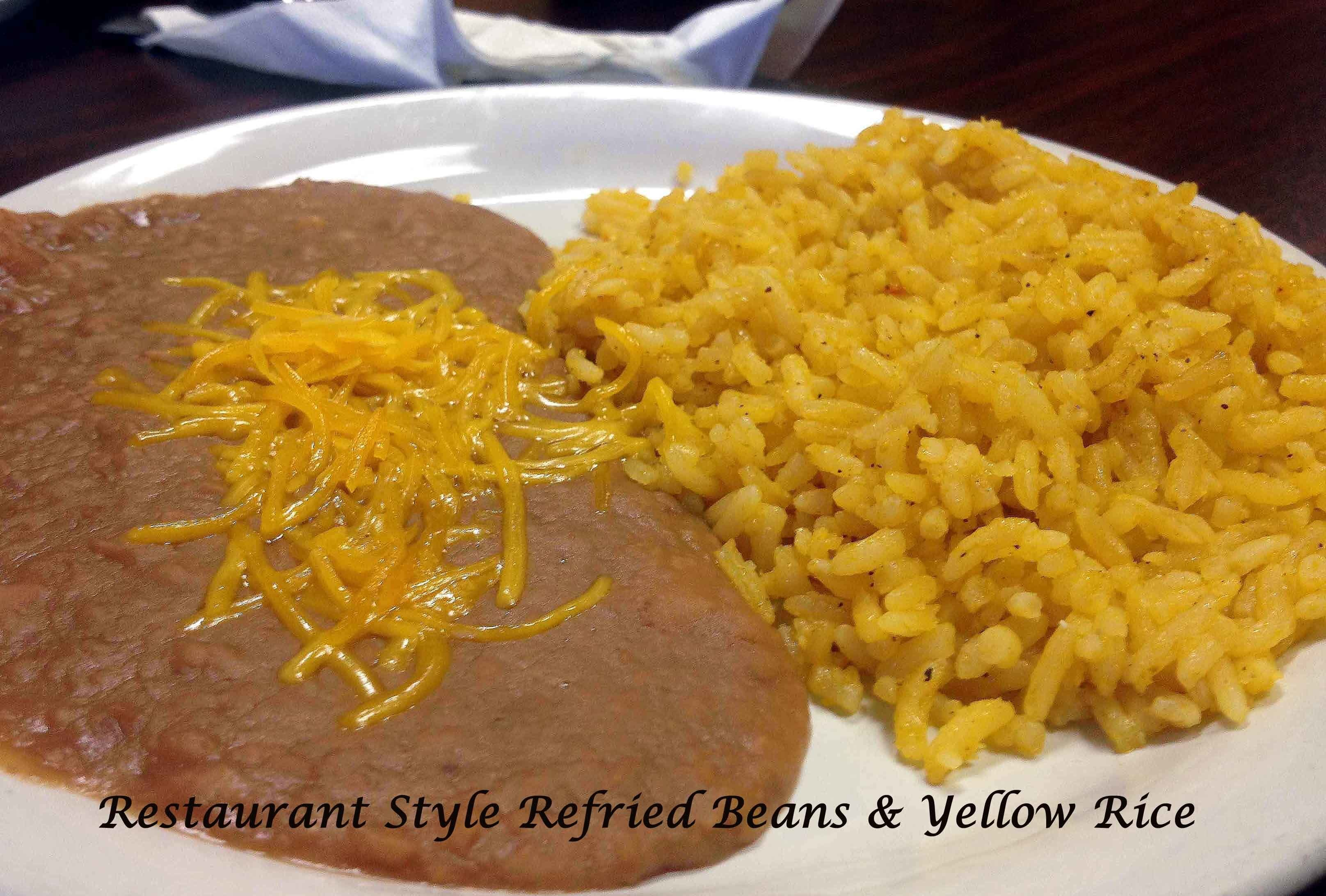 Not to Be Denied Sides: Restaurant Style Refried Beans & Yellow Rice
